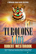 Turquoise Lady by Robert Westbrook (eBook)