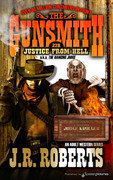 Justice from Hell by J.R. Roberts  (eBook)