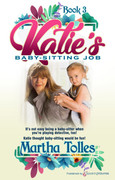 Katie's Baby-Sitting Job by Martha Tolles (eBook)