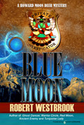 Blue Moon by Robert Westbrook (eBook)