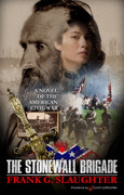 The Stonewall Brigade by Frank G. Slaughter (eBook)