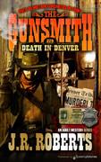 Death in Denver by J.R. Roberts  (eBook)
