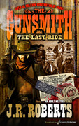 The Last Ride by J.R. Roberts  (eBook)