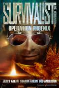 Operation Phoenix by Jerry Ahern, Sharon Ahern & Bob Anderson (eBook)