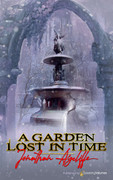 A Garden Lost in Time by Jonathan Aycliffe (eBook)