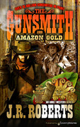 Amazon Gold by J.R. Roberts  (eBook)