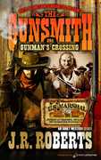 Gunman's Crossing by J.R. Roberts  (eBook)