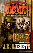 Gunman's Crossing by J.R. Roberts  (eBook)