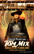 Tom Mix Died for Your Sins by Darryl Ponicsan (eBook)