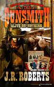 Alive or Nothing by J.R. Roberts  (eBook)