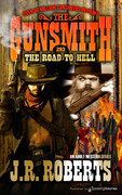 The Road to Hell by J.R. Roberts  (eBook)
