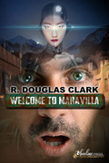 Welcome to Maravilla by R. Douglas Clark (Print)