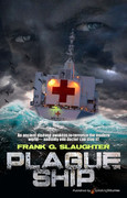 Plague Ship by Frank G. Slaughter (eBook)