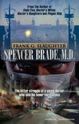 Spencer Brade, M.D. by Frank G. Slaughter (eBook)
