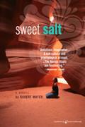 Sweet Salt by Robert Mayer (Print)