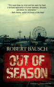 Out of Season by Robert Bausch (eBook)