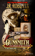 The Ambush of Belle Starr by J.R. Roberts (Print)