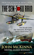 The Sen-Toku Raid by John McKinna (eBook)