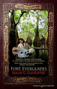 Fort Everglades by Frank G. Slaughter (eBook)
