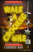 Walk a Crooked Mile by Catherine Dain (eBook)