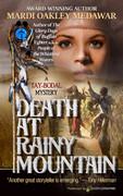 Death at Rainy Mountain by Mardi Oakley Medawar  (eBook)
