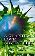 A Quantum Love Adventure by Annie Wood (Print)