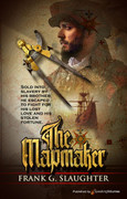 The Mapmaker by Frank G. Slaughter (eBook)