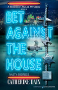 Bet Against the House by Catherine Dain (eBook)
