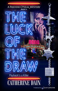 The Luck of the Draw by Catherine Dain (eBook)