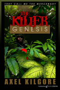 The Killer Genesis by Axel Kilgore (Print)