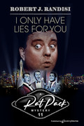 I Only Have Lies for You by Robert J. Randisi (Print)