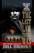 The Last Law There Was by Bill Brooks (eBook)