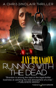 Running with the Dead by Jay Brandon (eBook)