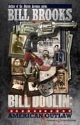 Bill Doolin: American Outlaw by Bill Brooks (eBook)