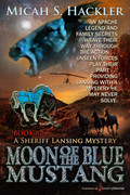Moon of the Blue Mustang by Micah S. Hackler (Print)