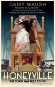 Honeyville by Daisy Waugh (eBook)