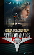 Star Commandos by P.M. Griffin (Print)