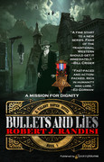 Bullets and Lies by Robert J. Randisi(eBook)