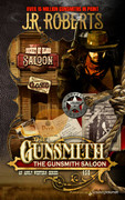 The Gunsmith Saloon by J.R. Roberts (Print)