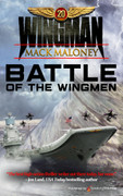 Battle of the Wingmen by Mack Maloney (Print)