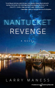 Nantucket Revenge by Larry Maness (eBook)