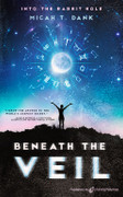 Beneath the Veil by Micah T. Dank (eBook)