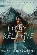 Funny as a Dead Relative by Susan Rogers Cooper (eBook)
