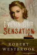 An Overnight Sensation by Robert Westbrook (eBook)