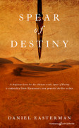 Spear of Destiny by Daniel Easterman (eBook)
