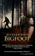 Bigfoot by Richard Hoyt (eBook)