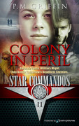 Colony in Peril by P.M. Griffin (Print)