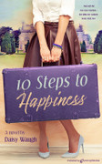 Ten Steps to Happiness by Daisy Waugh (eBook)