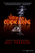 With an Extreme Burning by Bill Pronzini (Print)