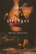 The Perfect Stranger by Dennis Danvers (Print)